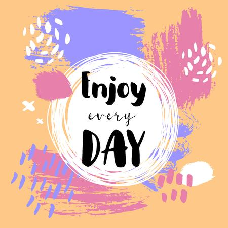 Enjoy every day hand lettering poster design Illustration