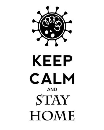 Keep calm and stay home. Protection covid19. Vector. Banco de Imagens - 142917118