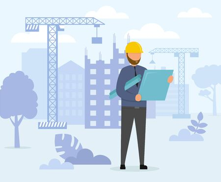Architect is Watching at Blueprints on the Construction Background. Man with Project in Helmet and Suit. Tower Cranes are On the Background. Flat Style. Vector Illustration.