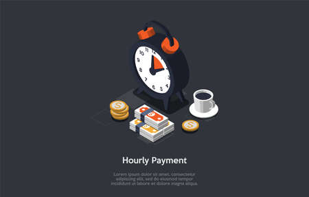 Business And Finance, Time Management, Business Planning, Hourly Payment Concept. Clock, Cup Of Coffee, Coins And Wads Of Money On Graphite Background. Time Is Money. 3d Isometric Vector Illustration