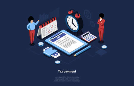 Taxation Payment Conceptual Vector Illustration In Cartoon 3D Style. Isometric Composition Of Two Male Characters, Tax Documents Folder, Clock, Calendar, Money Banknotes On Dark Background With Text Illustration