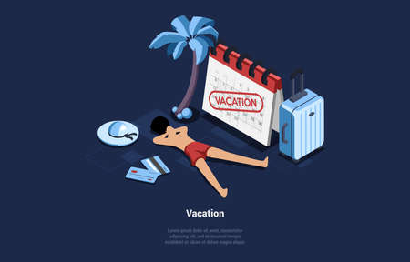 Isometric Vector Illustration In Cartoon 3D Style On Dark Background. Vacation Concept Art Of Beach With Big Calendar, Tourism Suitcase And Male Character In Swimwear Lying Under Palm Tree Resting
