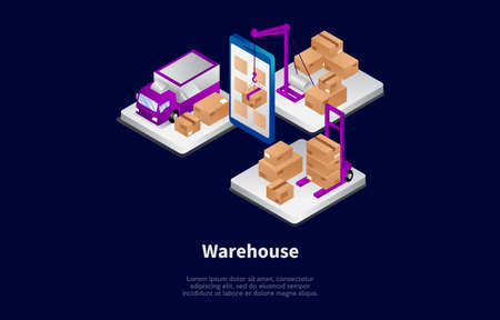 Isometric Composition In Cartoon 3D Style. Vector Illustration On Dark Background. Warehouse Working Process Concept Design. Three Platforms With Cardboard Parcels, Truck, Forklift And Mobilephone