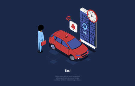 Vector Illustration Of Taxi Application Concept. Isometric Composition In Cartoon 3D Style. Dark Background And Design Elements. Man Standing Near Red Automobile, Mobilephone, Map With GPS On Screen