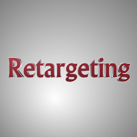 3d text for business and website design. With central word Retargeting