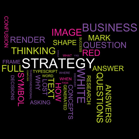Word Cloud for business and website design. With central word strategy. With a nice design in different color tones.