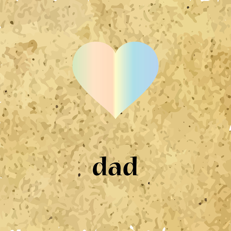 Lettering Dad and heart icon in the grunge style on background