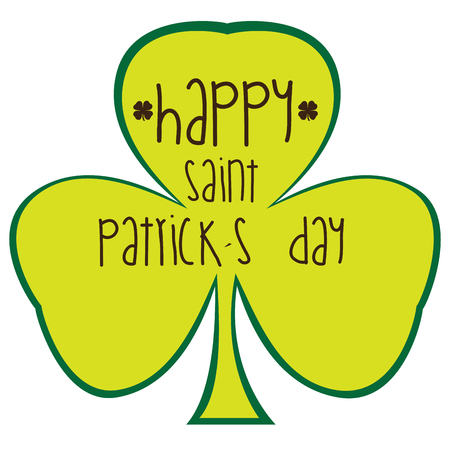 patrick: Isolated clover with text, Patrick day vector illustration Illustration