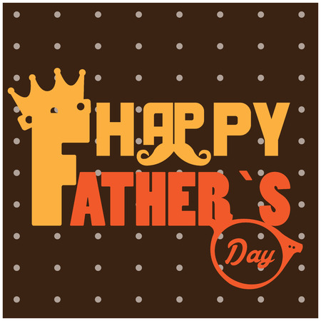 Happy fathers day graphic design, Vector illustration
