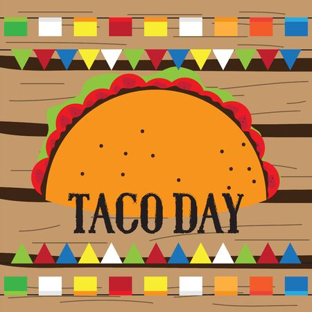 Taco day poster. Traditional mexican celebration- Vector illustration Ilustracja