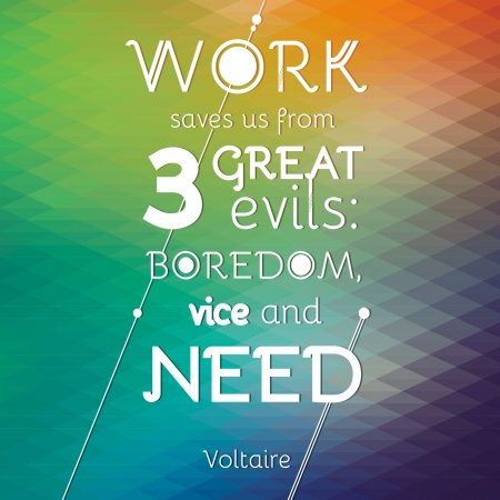 happyness: Typographical Background Illustration with quote of Voltaire