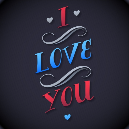 Typographical Background Illustration I LOVE YOU  Happy Valentines Day