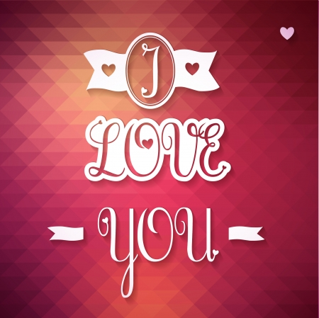 Typographical Background Illustration I LOVE YOU  Triangle pattern  Happy Valentines Day  Illustration