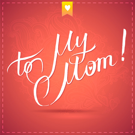 upmarket: happy mothers day card with calligraphy. vector illustration