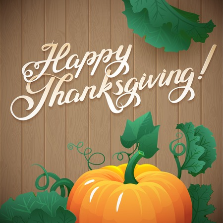 happy thanksgiving: Happy Thanksgiving day leaves  and pumpkin banner on wood background. pumpkin vegetable with green leaves vector illustration Illustration