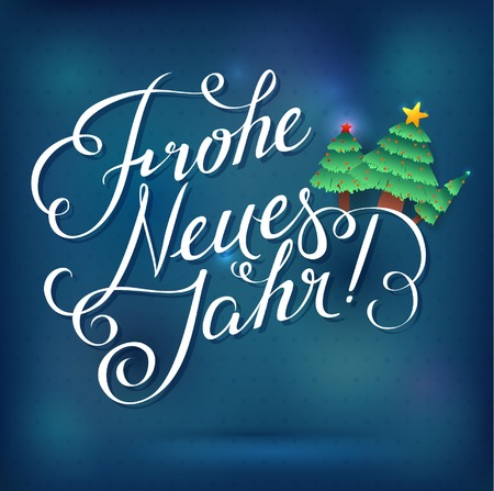 Happy new year! inscription in German language. Calligraphic inscription on a shining festive background. Greeting card Illustration