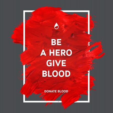 Kreative Spenden Sie Blut Motivation Informationen Geber Plakat. Blutspende. Weltblutspendetag Banner. Red Schlaganfall und Text. Medical Design-Elemente. Grunge-Textur.