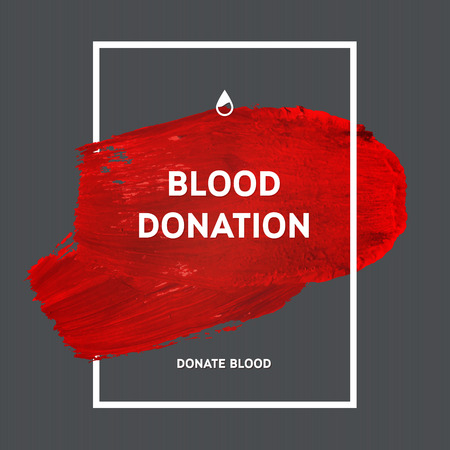 blood donation: Creative Donate blood motivation information donor poster. Blood Donation. World Blood Donor Day banner. Red stroke and text. Medical design elements. Grunge texture.