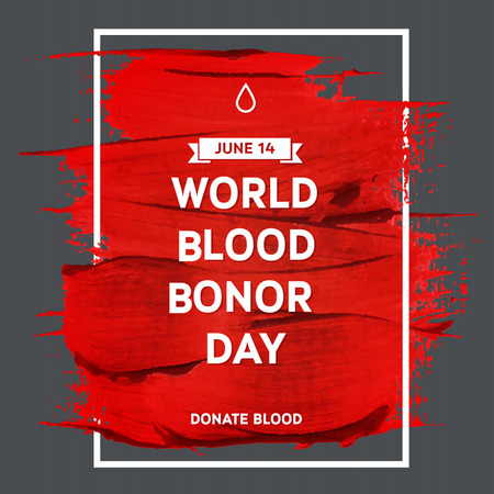 donor: Creative Blood Donor Day  motivation information donor poster. Blood Donation. World Blood Donor Day banner. Red stroke and text. Medical design elements. Grunge texture.