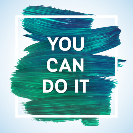 white letters: You can do it Just Start lettering of an inspirational saying. Quote Typographical Poster Template, vector design