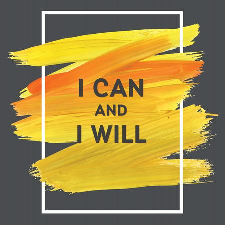 Motivación ictus acrílico cuadrado cartel amarillo. Las letras del texto de un refrán inspirado. Cita Plantilla del cartel tipográfico, diseño del vector