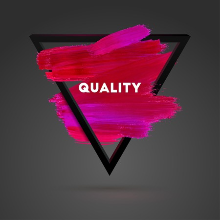 brush stroke: Ouality. Triangle motivation square acrylic stroke poster. Typographical Background Illustration with Quote.  Text lettering of an inspirational saying. Poster Template, vector design. Illustration