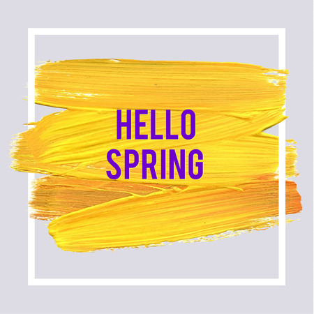 poster design: Hello Spring Motivation Typographic Poster. Square Acrylic Stroke Card. Text Lettering of an Inspirational Saying. Quote Typographical Template, Vector Design. Illustration