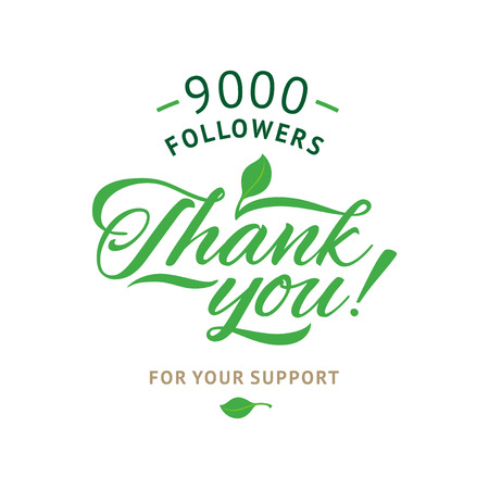 followers: Thank you 9000 followers card. Vector ecology design template for network friends and followers. Image for Social Networks. Web user celebrates a large number of subscribers or followers. Illustration