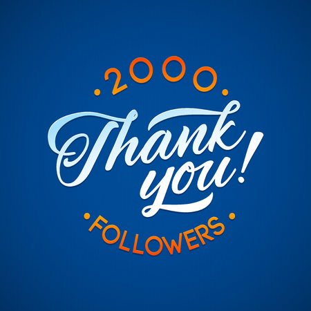 subscriber: Thank you 2000 followers card. Vector thanks design template for network friends and followers. Image for Social Networks. Web user celebrates a large number of subscribers or followers Illustration