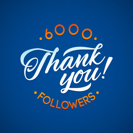 subscriber: Thank you 6000 followers card. Vector thanks design template for network friends and followers. Image for Social Networks. Web user celebrates a large number of subscribers or followers