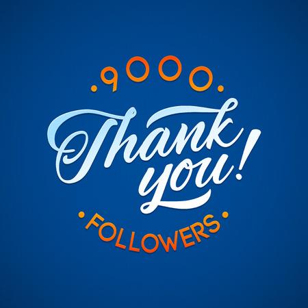 Grazie 9000 schede seguaci. Modello di disegno vettoriale di ringraziamento per amici e seguaci di rete. Immagine per reti sociali. L'utente Web celebra un gran numero di abbonati o seguaci Archivio Fotografico - 55644162