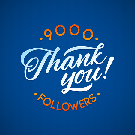 Thank you 9000 followers card. Vector thanks design template for network friends and followers. Image for Social Networks. Web user celebrates a large number of subscribers or followers Illustration