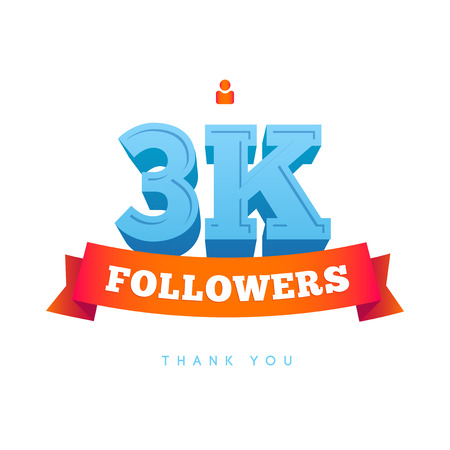 subscriber: Vector thanks design template for network friends and followers. Thank you 3000 followers card. Image for Social Networks. Web user celebrates a large number of subscribers or followers. Illustration
