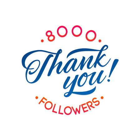 network card: Thank you 8000 followers card. Vector thanks design template for network friends and followers. Image for Social Networks. Web user celebrates a large number of subscribers or followers