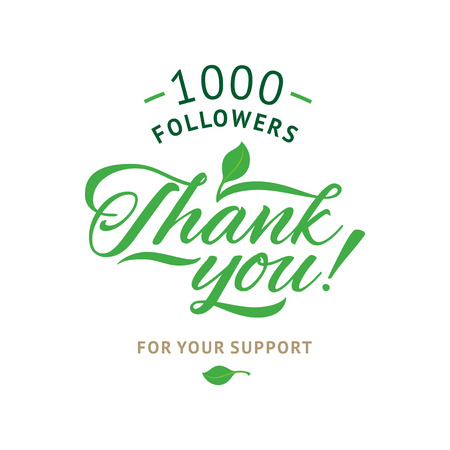 Thank you 1000 followers card. Vector ecology design template for network friends and followers. Image for Social Networks. Web user celebrates a large number of subscribers or followers.