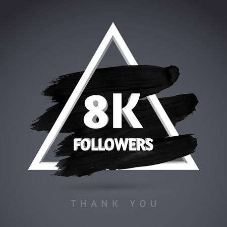 follower: Vector Brush Stroke design template for network friends and followers. Thank you 8 K followers card. Image for Social Networks. Web user celebrates a large number of subscribers or followers. Illustration