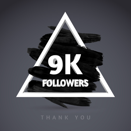 k 9: Vector Brush Stroke design template for network friends and followers. Thank you 9 K followers card. Image for Social Networks. Web user celebrates a large number of subscribers or followers.