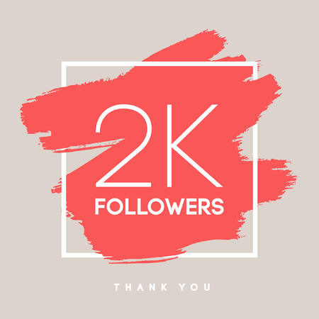 followers: Vector thanks design template for network friends and followers. Thank you 2 K followers card. Image for Social Networks. Web user celebrates large number of subscribers or followers. Illustration