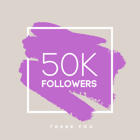 Vector thanks design template for network friends and followers. Thank you 50 K followers card. Image for Social Networks. Web user celebrates large number of subscribers or followers.