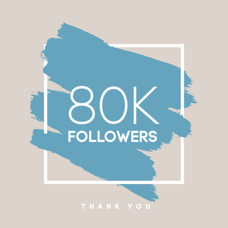 subscriber: Vector thanks design template for network friends and followers. Thank you 80 K followers card. Image for Social Networks. Web user celebrates large number of subscribers or followers. Illustration