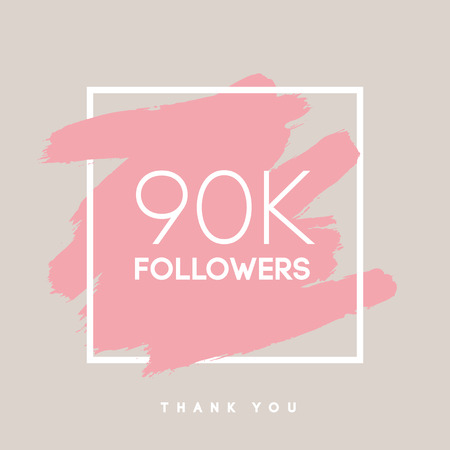 Vector thanks design template for network friends and followers. Thank you 90 K followers card. Image for Social Networks. Web user celebrates large number of subscribers or followers. Ilustrace