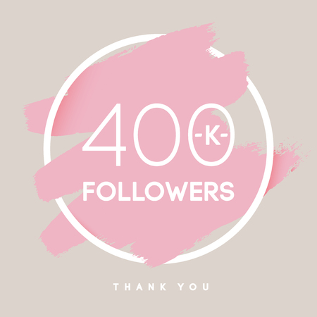 Vector thanks design template for network friends and followers. Thank you 400 K followers card. Image for Social Networks. Web user celebrates large number of subscribers or followers.