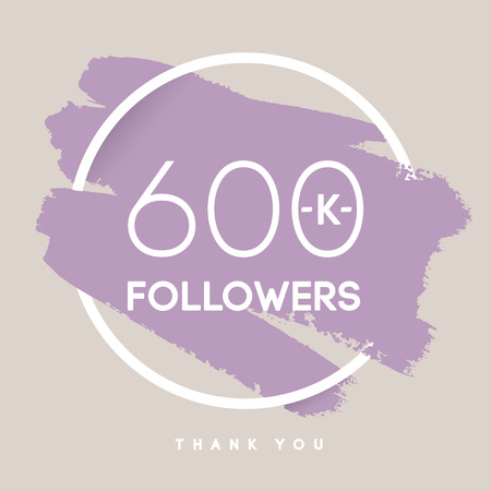 network card: Vector thanks design template for network friends and followers. Thank you 600 K followers card. Image for Social Networks. Web user celebrates large number of subscribers or followers.