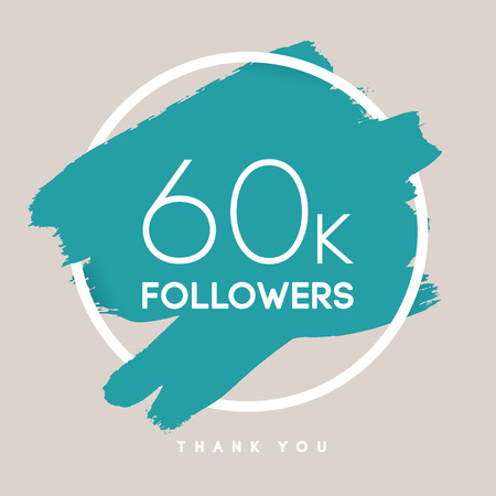 followers: Vector thanks design template for network friends and followers. Thank you 60 K followers card. Image for Social Networks. Web user celebrates large number of subscribers or followers. Illustration