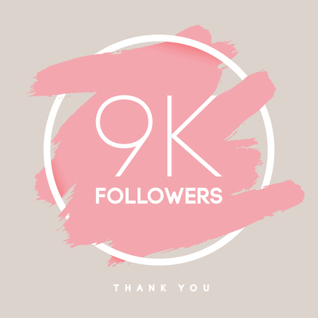 follower: Vector thanks design template for network friends and followers. Thank you 9 K followers card. Image for Social Networks. Web user celebrates large number of subscribers or followers.