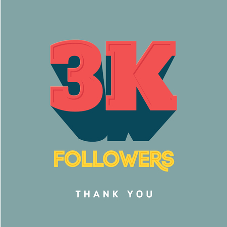 follower: Vector thanks design template for network friends and followers. Thank you 3000 followers card. Image for Social Networks. Web user celebrates a large number of subscribers or followers. Illustration