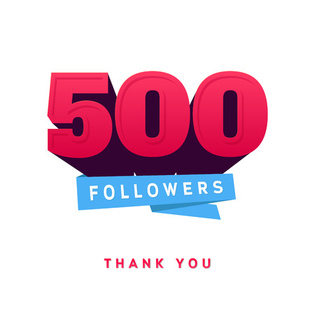 followers: Vector thanks design template for network friends and followers. Thank you 500 followers card. Image for Social Networks. Web user celebrates a large number of subscribers or followers.