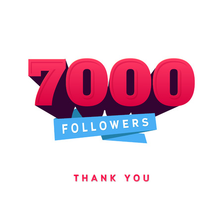 followers: Vector thanks design template for network friends and followers. Thank you 7000 followers card. Image for Social Networks. Web user celebrates a large number of subscribers or followers. Illustration