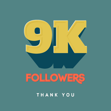 subscriber: Vector thanks design template for network friends and followers. Thank you 9000 followers card. Image for Social Networks. Web user celebrates a large number of subscribers or followers.