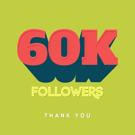 subscriber: Vector thanks design template for network friends and followers. Thank you 60 000 followers card. Image for Social Networks. Web user celebrates a large number of subscribers or followers Illustration